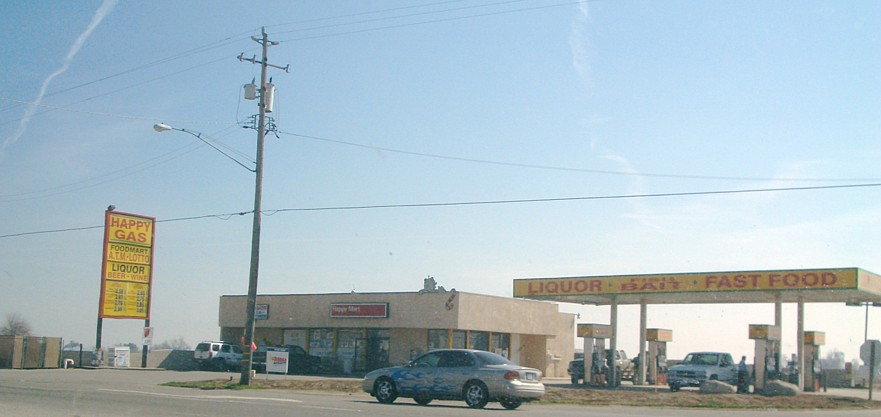 Get yer fast food, liquor, and fish bait at Happy Mart today! While you're at it, fill yer car up at Happy Gas.